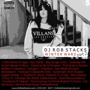 DJ Rob Stacks - Winter Warz Part 2