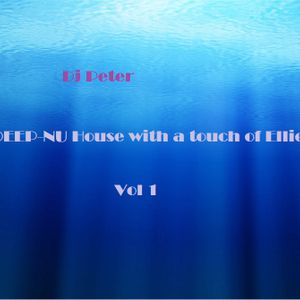 DEEP-NU House with a touch of Ellie - Vol 1 2015 (Dj Peter)