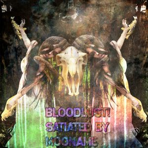 Bloodlust! : satiated