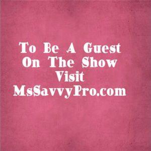 MsSavvyPro Show Host Patrice Jackson & Guest Kelli Prather & Michelle Jackson