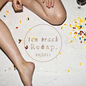Yung Dumb & REMIX86.com - Ten Track Recap (2011 April)