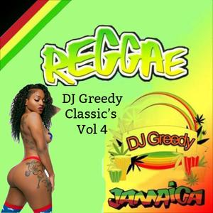 DJ Greedy Roots Rock Reggae Vol 4