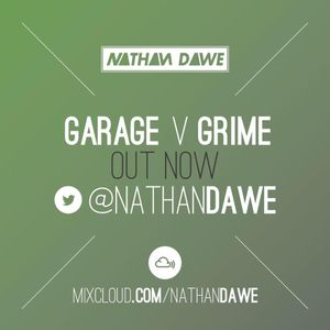 Garage vs. Grime | Follow @NATHANDAWE on Twitter