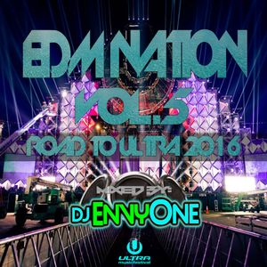 EDM Nation Vol.5 ((Road to Ultra 2016))