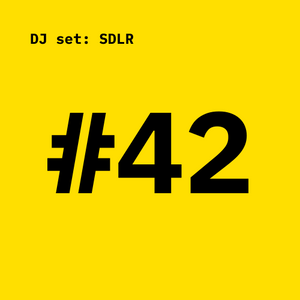 grit #42: dj set by SDLR
