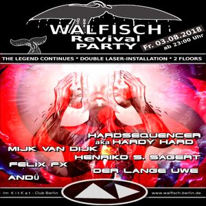 DJ Andü - Live@Walfisch-Revival-Party 03.08.2018 - 0335h-0620h