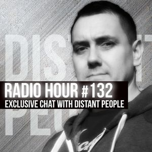 Radio Hour #132 with Distant People