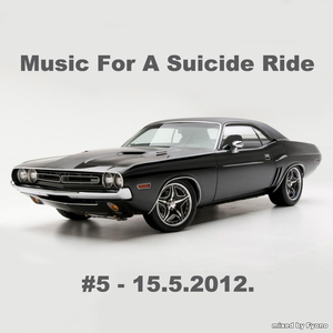Music For A Suicide Ride #5 - 15.5.2012 mixed by Fyono