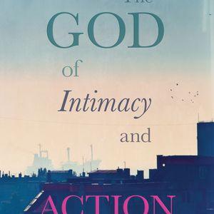 Tony Campolo   God of Intimacy and Action
