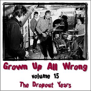 Grown Up All Wrong - Volume 15