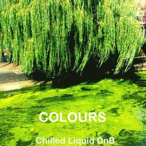 Colours (Chilled Liquid DnB Mix)
