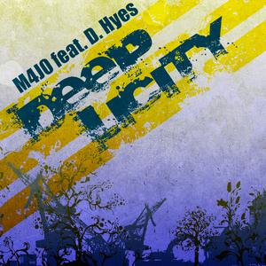 M4J0 feat. D. Hyes - Deeplicity