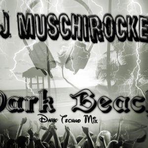 DJ MuschiRocker Dark Beach