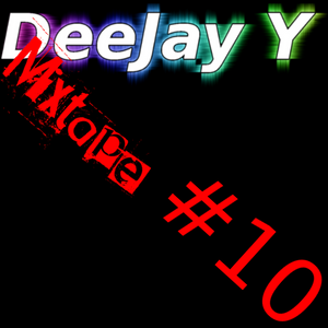 Mixtape #10 [Jubilee Edition]