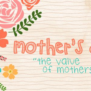 The Value of Mothers