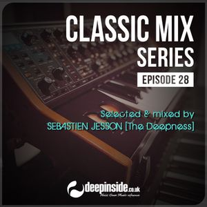 CLASSIC MIX Episode 28 mixed by Sebastien Jesson