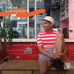 dublab Büdchenradio w/ DJ Longsleeve