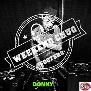 10/06/2017 - The Weekend Chug w/ Fosters feat Donny Part 2