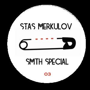 Stas Merkulov – Smth Special 03 @Megapolis FM 28.09.2015