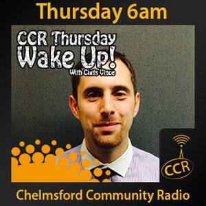 CCR Wakeup With Chris - @CCRWakeup - Chris Vince - 02/04/15 - Chelmsford Community Radio