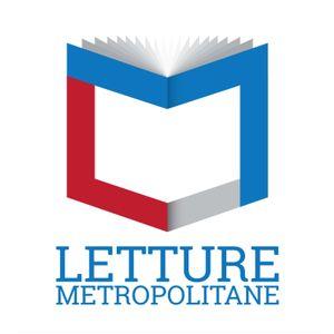 20/06/2019 - Flavia Capone e Giovanni Villani - Letture Metropolitane [podcast]