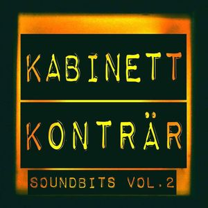 Kabinett Konträr Soundbits Vol. 2