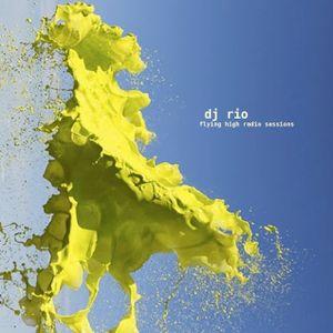 DJ Rio Flying High Radio Sessions Mix #539 [Deeper]