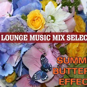 SUMMER  BUTTERFLY   EFFECT@ LOUNGE @CAFE DEL MAR
