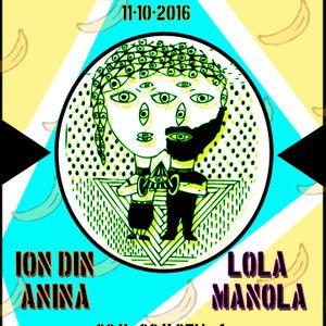 La Selva Radioshow - 11.10.2016: ION DIN ANINA - LOLA MANOLA