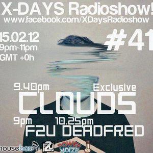 DEADFRED on X-Days Radioshow #41 w/ CLOUDS + F2U