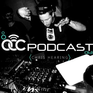 OCC Podcast #013 (CHRIS HEARING)