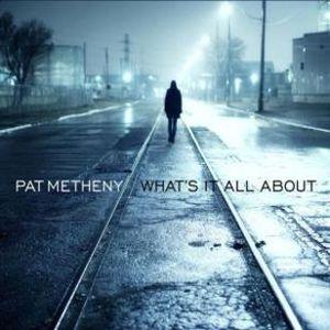"""Najnowszą płytę Pata Metheny """"What's It All About"""" prezentuje Maciej Karłowski"""