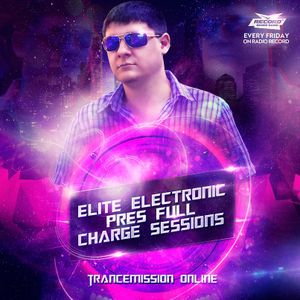 Elite Electronic - Full Charge Sessions 030