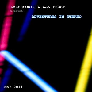 Adventures in Stereo 023 - May 2011 - Part One