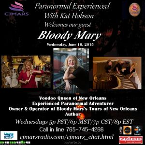Paranormal Experienced with guest Bloody Mary