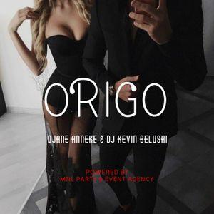 ORIGO by MNL B2B by DJane Anneke & DJ Kevin Belushi