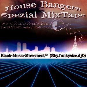 (®by.funkysize.dj©) - Blackbeats.Fm House Bangers (Spezial Mixtape)