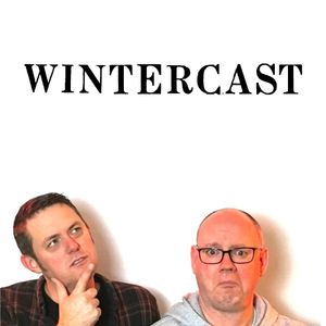 Wintercast 6 – New Year, New Voice