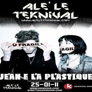 Alè Le Teknival 25.01.2011 - Jean e La Plastique