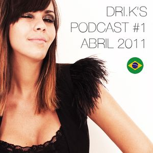 Podcast #1 DRI.K Abril 2011