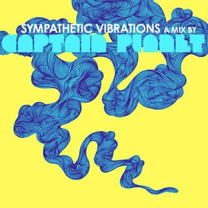 Dubspot Podcast 023: Captain Planet - Sympathetic Vibrations Mix