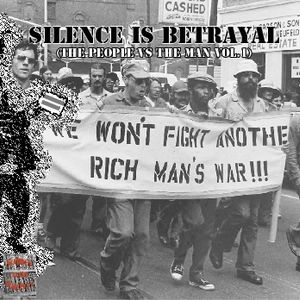 Deejay Postie: Silence Is Betrayal (The People vs The Man vol.1)