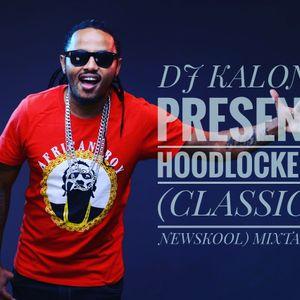 DJ KALONJE PRESENTS HOODLOCKED 32