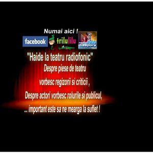 - Fonoteca de aur - teatru radiofonic pentru D-tra ! Mari actori ai Romaniei