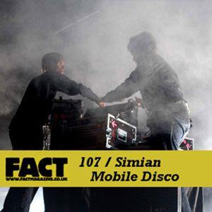 Simian Mobile Disco - Fact Mix 107 (2009)