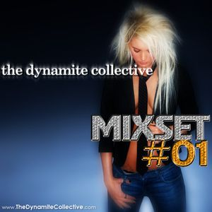 The Dynamite Collective - Mixset #01