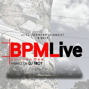 The BPMLive Mixed By DJTroy Eps.01