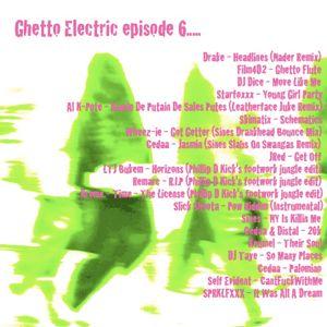 Ghetto Electric episode 6
