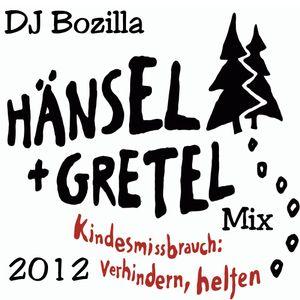 DJ Bozilla - Hänsel und Gretel Stiftungs Mix 2012