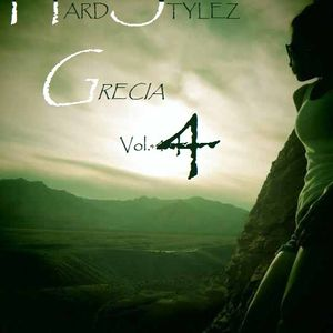 HardStylez Vol.4 GreciA (Mix By Rudy Leyva)